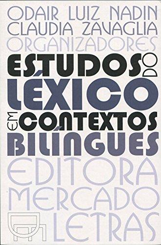 Estudos do Léxico em Contextos Bilíngues, livro de Odair Luiz Nadin, Claudia Zavaglia