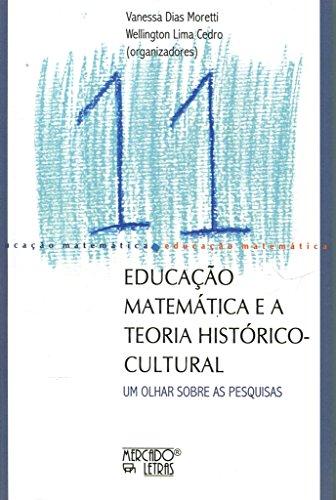 Educação Matemática e a Teoria Histórico-Cultural, livro de Vanessa Dias Moretti, Wellington Lima Cedro