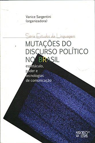 Mutações do Discurso Políticos no Brasil, livro de Vanice Sargentini