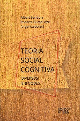 Teoria Social Cognitiva. Diversos Enfoques, livro de Albert Bandura, Roberta Gurgel Azzi