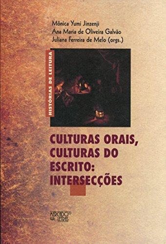 Culturas Orais, Culturas do Escrito. Intersecções, livro de Mônica Yumi Jinzenji