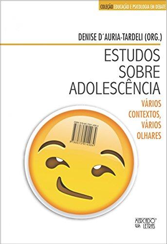 Estudos Sobre Adolescência: Vários Contextos, Vários Olhares, livro de