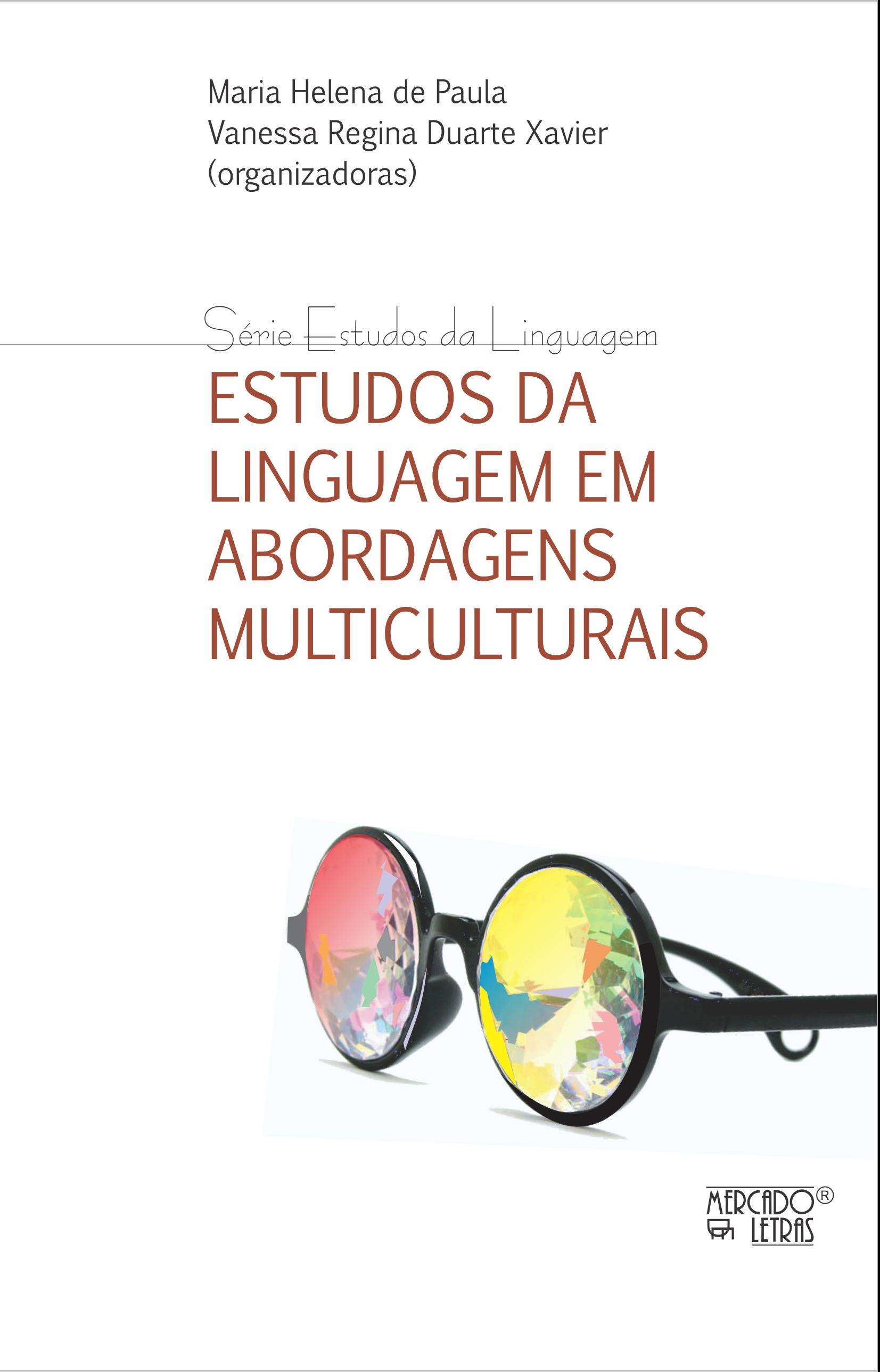 Estudos da linguagem em abordagens multiculturais, livro de Maria Helena de Paula, Vanessa Regina Duarte Xavier