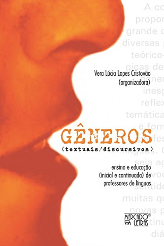 Gêneros (textuais/Discursivos): Ensino e Educação (inicial e Continuada) de Professores de Línguas, livro de
