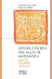 Leitura e escrita nas aulas de matemática - Jogos e gêneros textuais, livro de Cidineia da Costa Luvison, Regina Celia Grando
