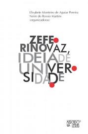 Zeferino Vaz, Ideia de universidade, livro de Elisabete Monteiro de Aguiar Pereira, Neire do Rossio Martins (orgs.)