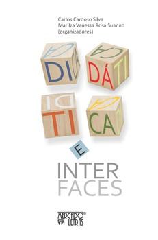 Didática e interfaces, livro de Carlos Cardoso Silva, Marilza Vanessa Rosa Suanno (orgs.)