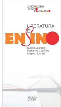 Literatura e ensino, livro de Eulália Leurquin, Fernanda Coutinho (orgs.)