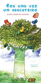 Era uma vez um abacateiro, livro de Alaíde Lisboa de Oliveira