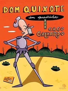 Dom Quixote em quadrinhos, livro de Miguel de Cervantes, Caco Galhardo