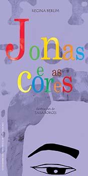 Jonas e as cores, livro de Regina Berlim