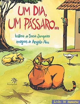 Um dia, um pássaro..., livro de Sonia Junqueira