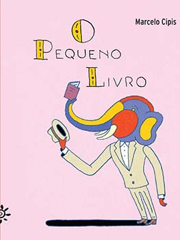 O pequeno livro, livro de Marcelo Cipis