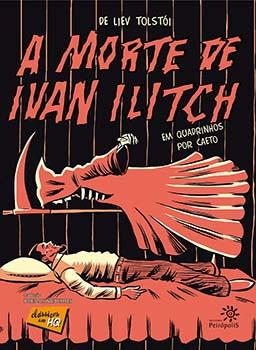 A morte de Ivan Ilitch em quadrinhos, livro de Maurício Muniz, Liev Tolstói