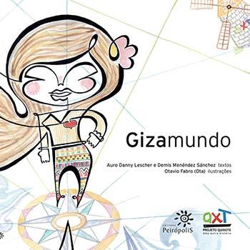 Gizamundo, livro de Auro Danny Lescher, Demis Menéndez Sánchez