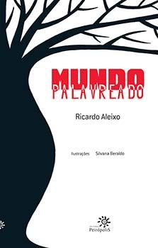 Mundo palavreado, livro de Ricardo Aleixo