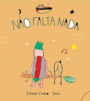 Não falta nada, livro de Tatiana Filinto