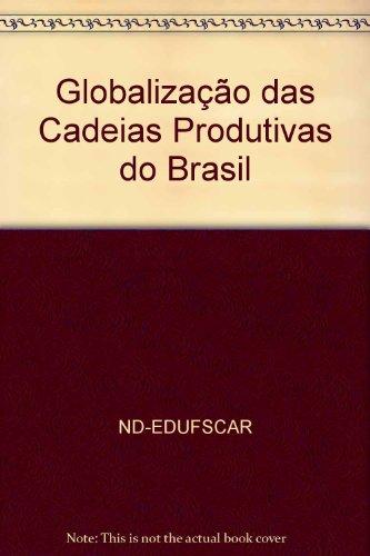 Globalização Das Cadeias Produtivas Do Brasil, livro de Nd-Edufscar
