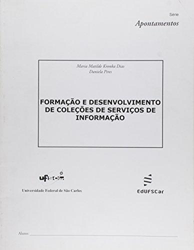 Formacao E Desenvolvimento De Colecoes De Servicos, livro de Vários Autores
