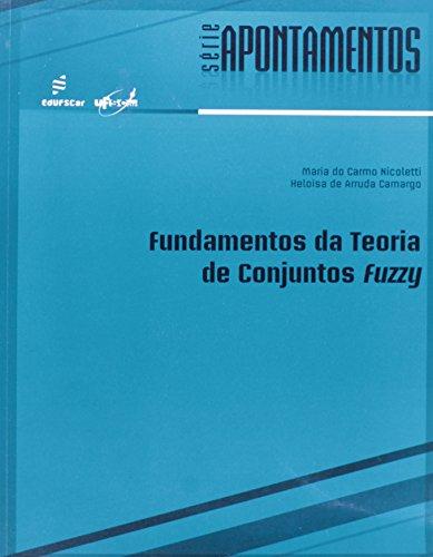 Fundamentos Da Teoria De Conjuntos Fuzzy, livro de Maria Do Carmo Nicoleti