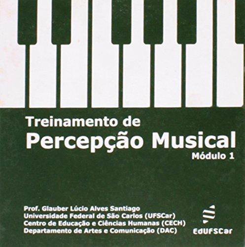 Treinamento De Percepçao Musical - Modulo 1, livro de Professor Glauber Lucio Alves Santigago