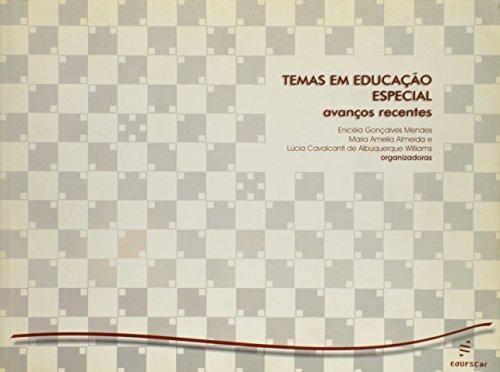Temas Em Educacao Especial - Avancos Recentes, livro de Eniceia Goncalves^Williams, Lucia Cavalcan Mendes