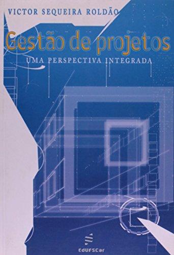 Gestao De Projetos, livro de Roldao Victor Sequeira