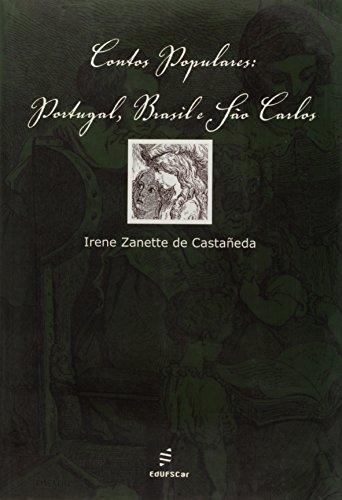 Contos Populares - Portugal, Brasil E Sao Carlos, livro de Irene Zanette Castaneda