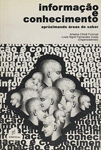Informacao E Conhecimento - Aproximandoã¯Â¿Â1/2Areas De Saber, livro de Vários Autores