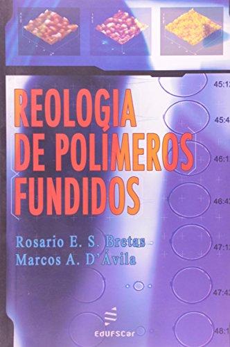Reologia De Polimeros Fundidos, livro de Rosario D