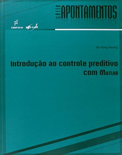 Introducao Ao Controle Preditivo Com Matlab, livro de Wu Hong Kwong