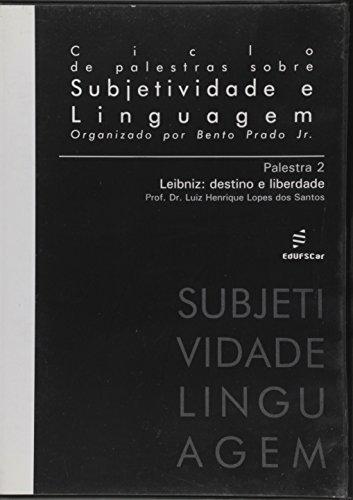 Palestra 2. Leibniz. Destino e Liberdade - Volume 2, livro de Luiz Henrique Lopes dos Santos