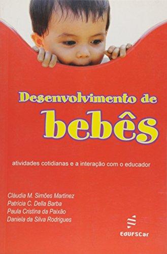 Desenvolvimento De Bebes, livro de Claudia M. S.^Barba, Patricia C. D.^Paix Martinez