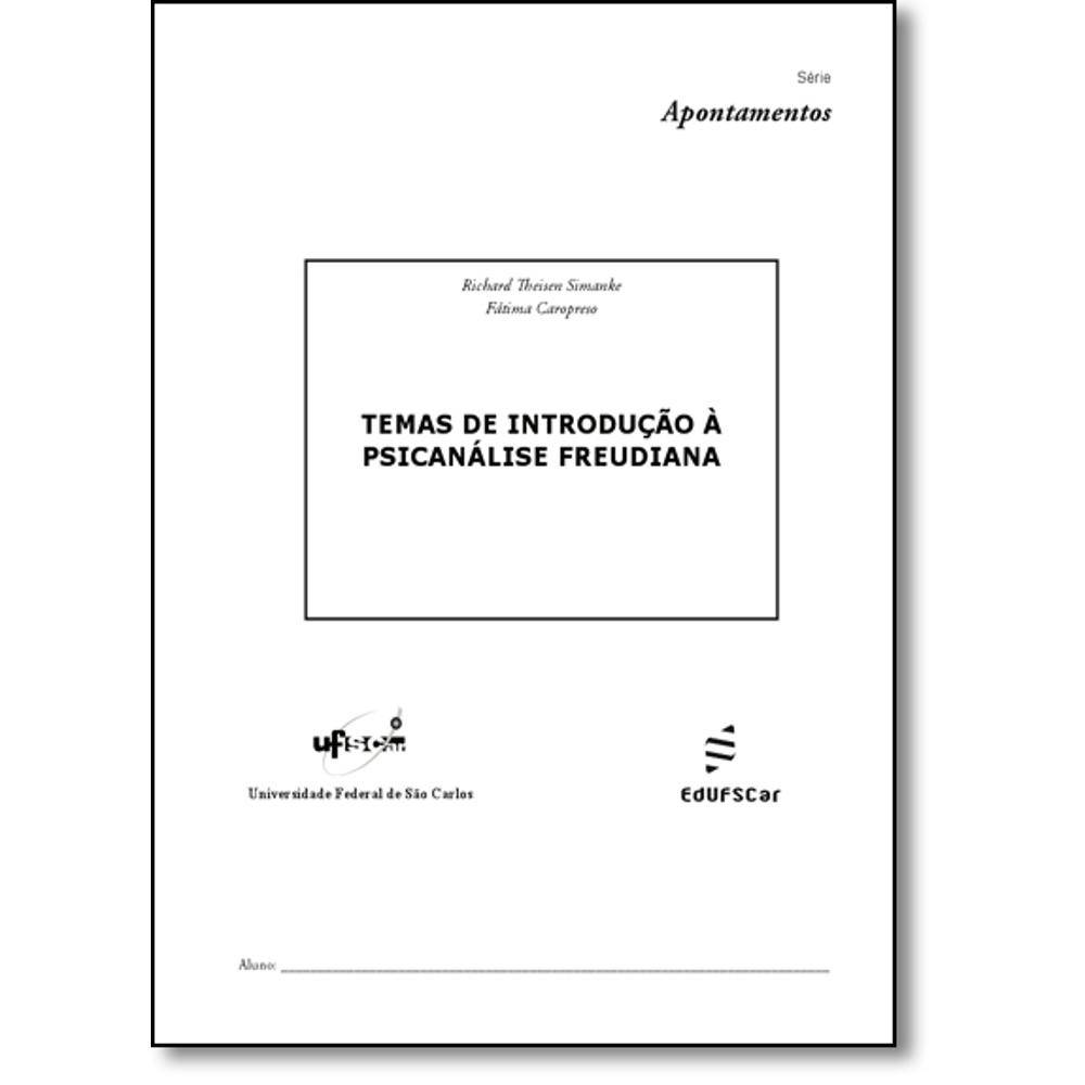 Temas de introdução à psicanalise freudiana, livro de Richard Theisen Simanke e Fátima Caropreso