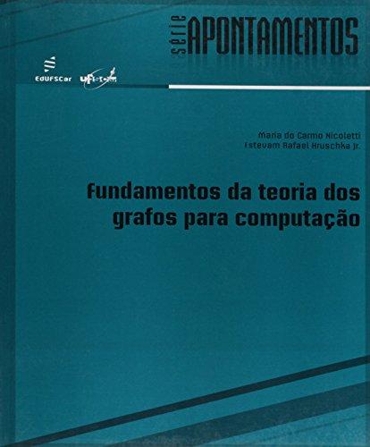 Fundamentos Da Teoria Dos Grafos Para Computacao, livro de Vários Autores