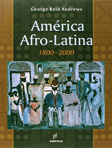 America Afro-Latina (1800-2000), livro de Jorge Reid Andrews