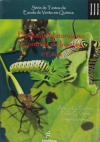 Produtos Naturais No Controle De Insetos, livro de Paulo Cezar^Correa, Arlene^Ferreira, Jose Vieira
