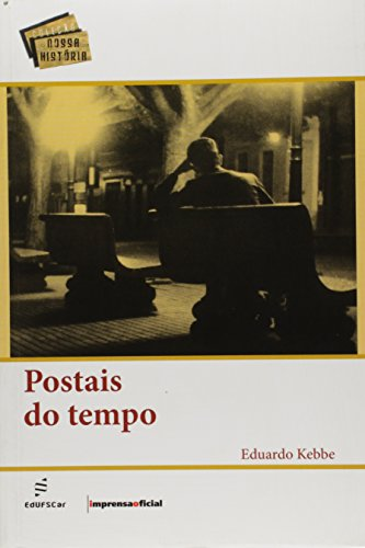 Postais do Tempo, livro de Eduardo Kebbe