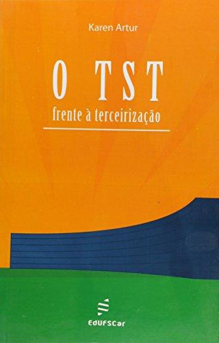 Tst Frente A Terceirizacao, O, livro de Karen Artur