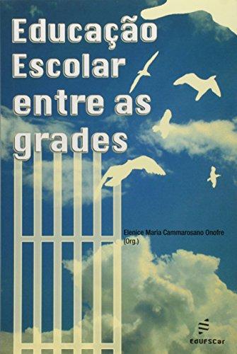 Educacao Escolar Entre Grades, livro de Vários Autores
