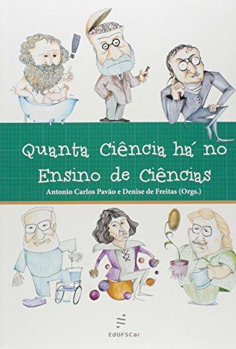 Quanta Ciencia Ha No Ensino De Ciencias, livro de Vários Autores