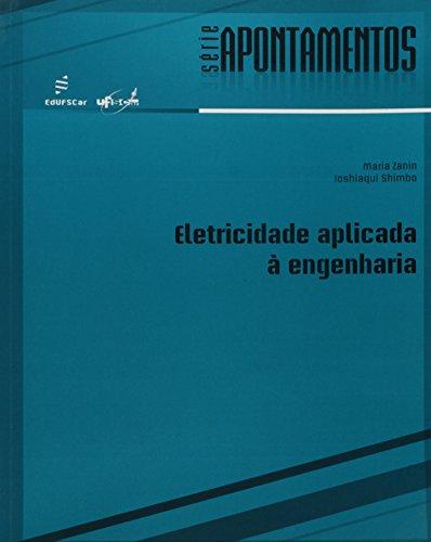 Eletricidade Aplicada A Engenharia, livro de Maria^Shimbo, Ioshiaqui Zanin