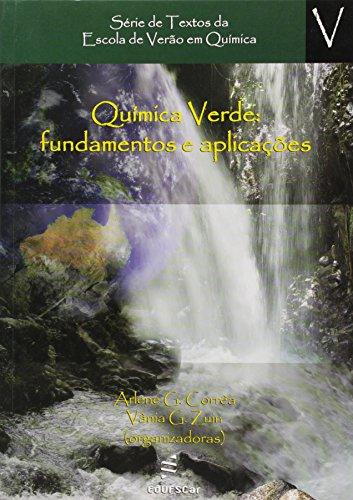 Quimica Verde - Fundamentos E Aplicacoes, livro de Vania G.^Correa, Arlene G. Zuin
