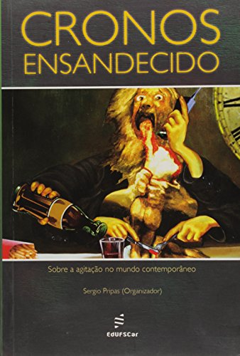 Cronos Ensandecidos, livro de Sergio Pripas