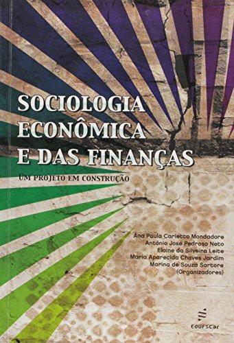 Sociologia Economica E Das Financas Um Projeto Em Construcao, livro de Vários Autores