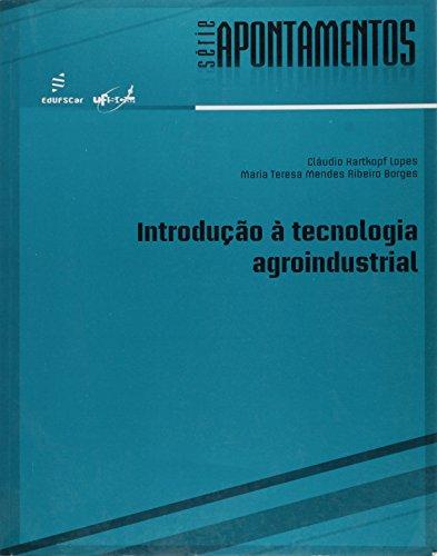 Introducao A Tecnologia Agroindustrial, livro de Maria Teresa Mendes Ribeiro^Lopes, Claudio Borges