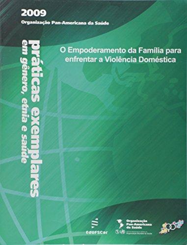 Empoderamento Da Familia Para Enfrentar A Violencia Domestica, O, livro de Vários Autores