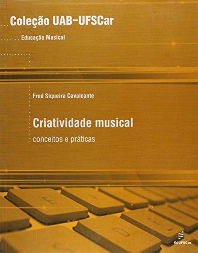 capa do livros Criatividade Musical - Conceitos E Praticas