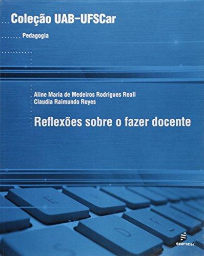 Reflexões sobre o fazer docente, livro de Aline Maria de Medeiros Rodrigues Reali