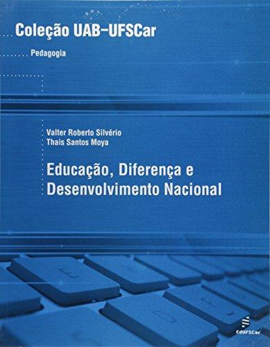 Educacao, Diferenca E Desenvolvimento Nacional, livro de Thais Santos Moya